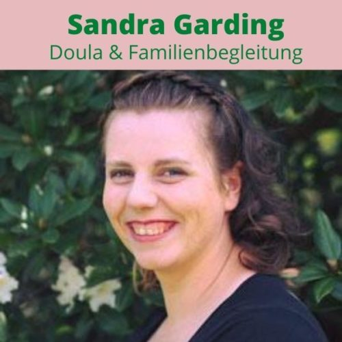 Doula & Familienbegleitung Sandra Garding
