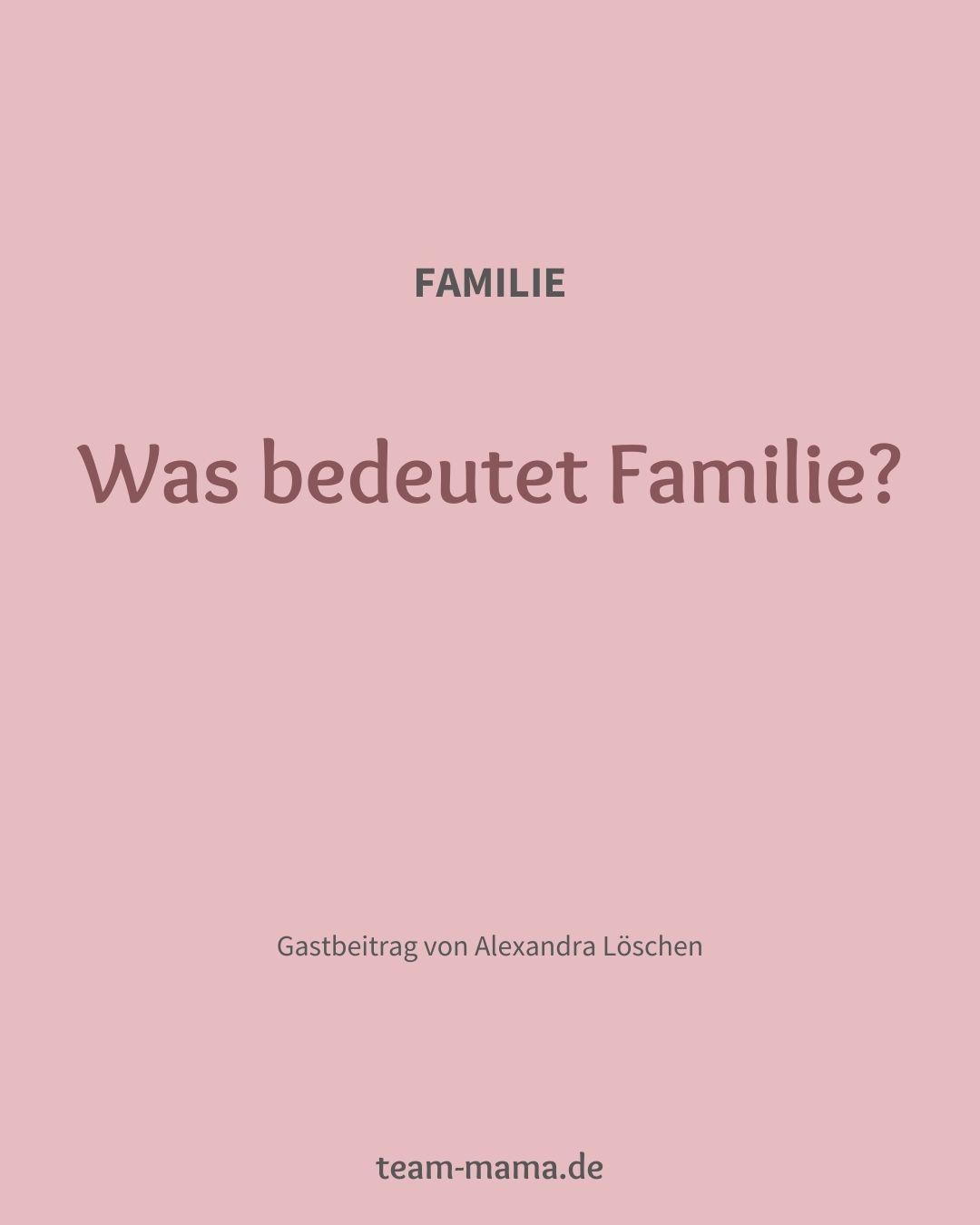 Was bedeutet Familie?
