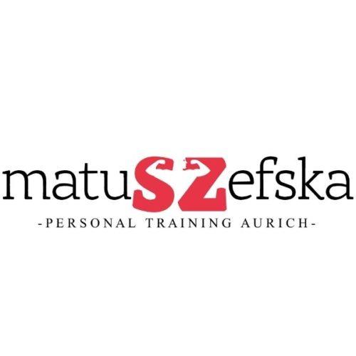 Matuszefska – Persönliches Training