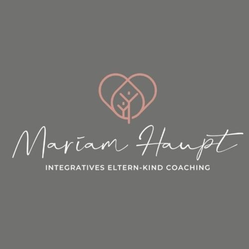 Mariam Haupt – Integratives Eltern-Kind Coaching